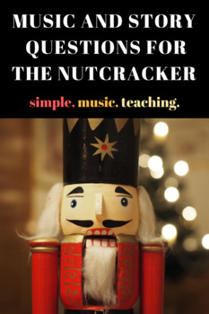 The Nutcracker-Story and Music Questions