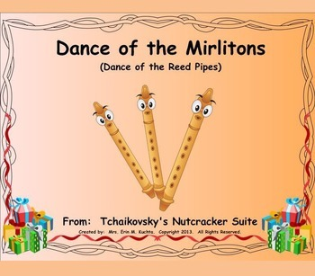 The Nutcracker Suite - Dance Of The Reed Pipes (Listening Lesson w/ Map) PPT ED.