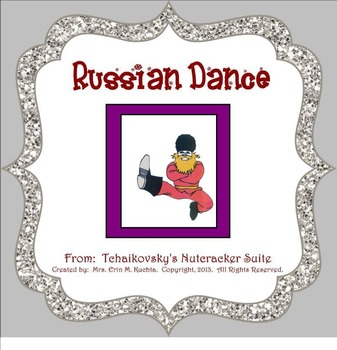 The Nutcracker Suite - Russian Dance (A Listening Lesson w/ Map) SMNTBK ED.