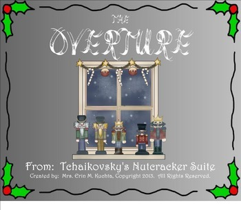 The Nutcracker Suite - The Overture (A Listening Lesson w/ Map) SMNTBK ED.