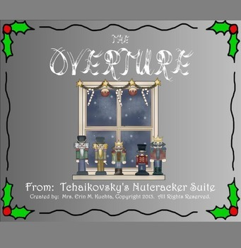 The Nutcracker Suite - The Overture (A Listening Lesson w/ Map) - PPT Version