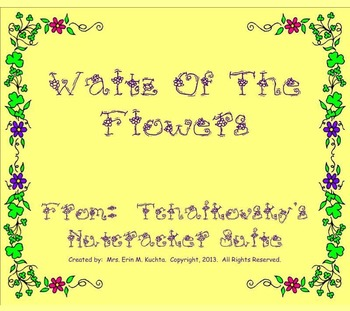 The Nutcracker Suite-Waltz Of The Flowers (Listening Lesso