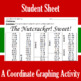 Christmas - The Nutcracker! Sweet! - A Coordinate Graphing