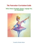 The Nutcracker Curriculum Guide