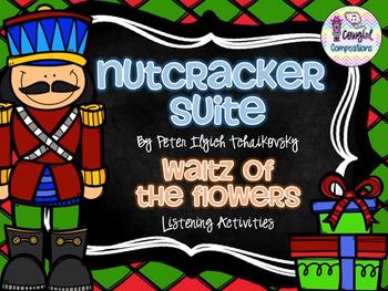 The Nutcracker: Waltz of the Flowers Listening Activities
