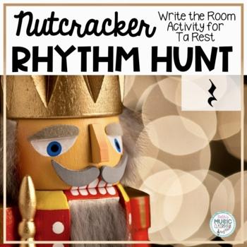 The Nutcracker, Write-the-Room Rhythm Activity: Ta Rest (Q