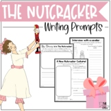 The Nutcracker Writing Prompts *With EDITABLE prompt*