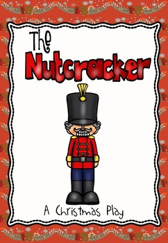 The Nutcracker - a Play for Christmas