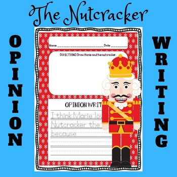 The Nutcracker and the Mouse King OPINION WRITING