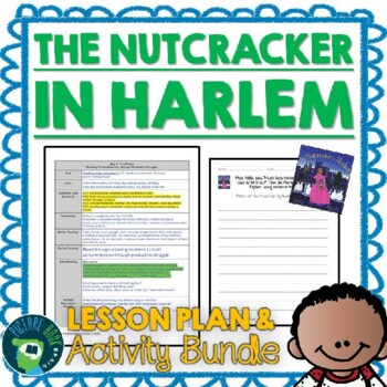 The Nutcracker in Harlem by T.E. McMorrow Lesson Plan and Activities