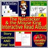 The Nutcracker & the Mouse King Interactive Read Aloud Act