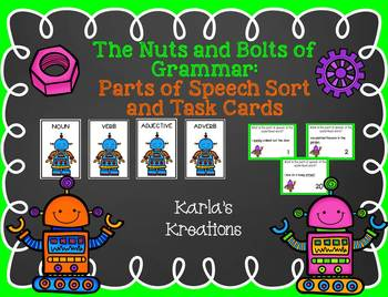 The Nuts and Bolts of Grammar: Parts of Speech Sort and Task Cards