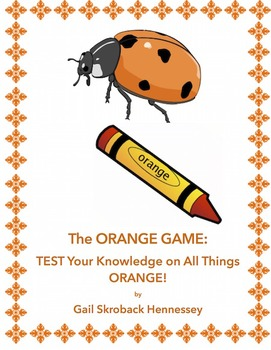 The ORANGE GAME: Test Your Knowledge on all things ORANGE!