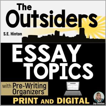 Outsiders Essay Topics - Ms. Beaton