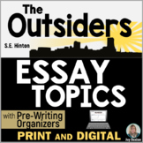 The OUTSIDERS Essay Topics with Pre-Writing Organizers