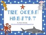 The Ocean Habitat
