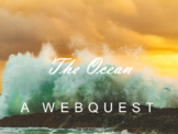 The Ocean Webquest: Waves, Tides, Pressure, More (Water Cycle and Earth Science)