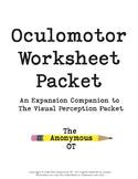 The Oculomotor Worksheet Packet