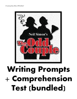 The Odd Couple Writing Prompts + Comprehension Test & Answ