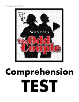 The Odd Couple Comprehension Test & Answer Key