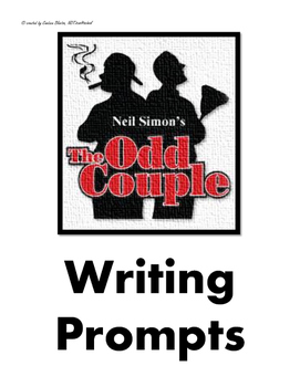 The Odd Couple Writing Prompts