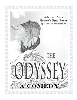 The Odyssey;  A Comedy Theatrical Production