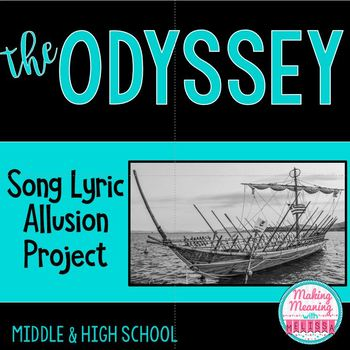 The Odyssey -  Allusions in Song Lyrics Close Reading Project