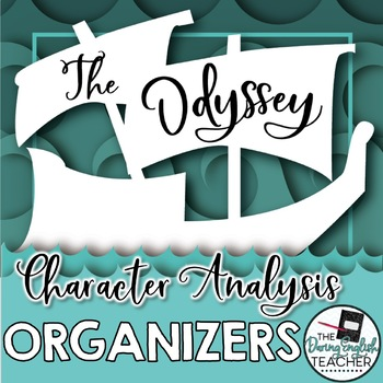 Odyssey Character Analysis Graphic Organizers By The Daring English
