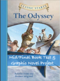 The Odyssey Classic Starts Mid/Final Book Test & Graphic Novel Project