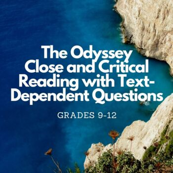 The Odyssey Close and Critical Reading with Text Dependent Questions