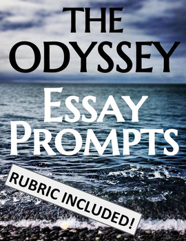 The Odyssey Essay Prompts
