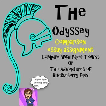 The Odyssey: Essay Test : Compare and Analyze The Hero's Journey or Theme