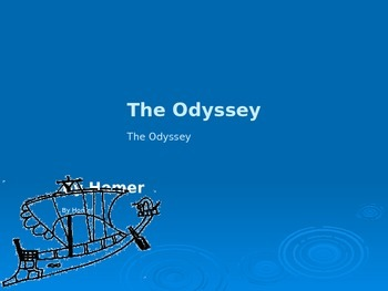 The Odyssey Introductory Powerpoint