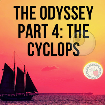 The Odyssey Part 4: Cyclops / Fillable .PDF + Google Slides by Moore English