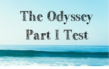 The Odyssey Part I Test