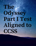 The Odyssey Test for Part I Aligned to CCSS