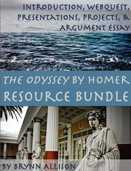 The Odyssey by Homer Bundle: Intro, WebQuest, Presentations, Projects, Essay