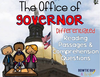 The Office of Governor Differentiated Reading Passages & Q