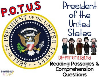 The Office of the President Differentiated Reading Passages & Questions