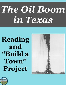The Oil Boom in Texas Project