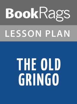 The Old Gringo Lesson Plans