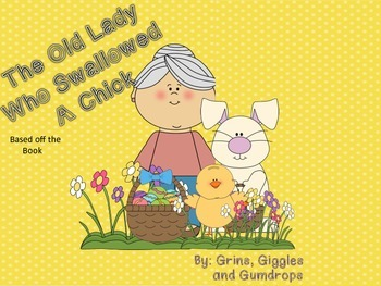 The Old Lady Who Swallowed a Chick