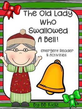 The Old Lady who Swallowed a Bell Emergent Reader & Activities / Christmas