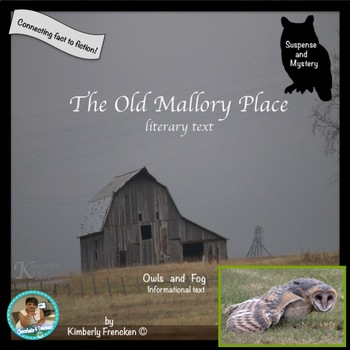 The Old Mallory Place: Short Story and Passages Compare Fiction to Non-Fiction