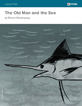 The Old Man And The Sea eNotes Lesson Plan