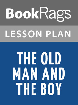 The Old Man and the Boy Lesson Plans