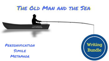 The Old Man and the Sea Bundle: Personification, Simile and Metaphor