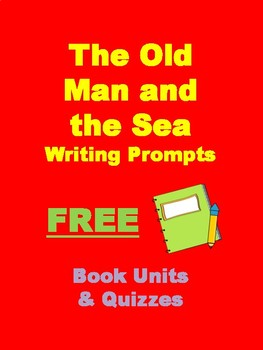 The Old Man and the Sea Free Writing Prompts