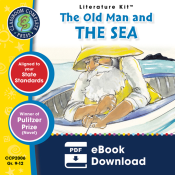 The Old Man and the Sea  Gr. 9-12