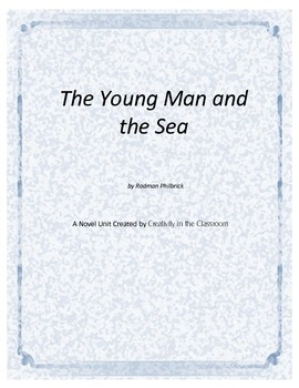 The Young Man and the Sea Novel Unit Plus Grammar